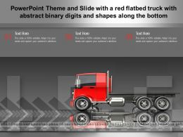 Theme And Slide With A Red Flatbed Truck With Abstract Binary Digits And Shapes Along The Bottom