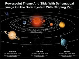 Theme And Slide With Schematical Image Of The Solar System With Clipping Path Ppt Powerpoint