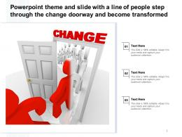 Theme Slide With A Line Of People Step Through The Change Doorway And Become Transformed