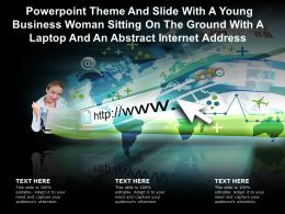 Theme Slide With A Young Business Woman Sitting On Ground With A Laptop An Abstract Internet Address