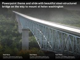 Theme Slide With Beautiful Steel Structured Bridge On Way To Mount St Helen Washington