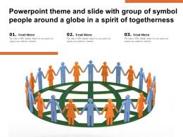 Theme Slide With Group Of Symbol People Around A Globe In A Spirit Of Togetherness