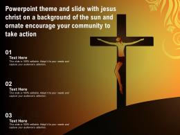 Theme Slide With Jesus Christ On A Of The Sun Ornate Encourage Your Community To Take Action
