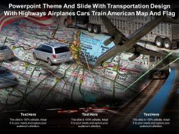 Theme Slide With Transportation Design With Highways Airplanes Cars Train American Map Flag