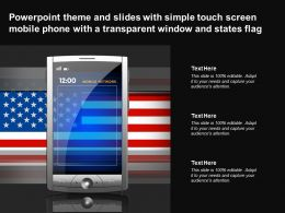 Theme Slides With Simple Touch Screen Mobile Phone With A Transparent Window States Flag
