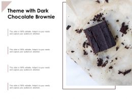 Theme With Dark Chocolate Brownie
