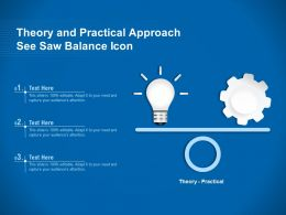 Theory And Practical Approach See Saw Balance Icon