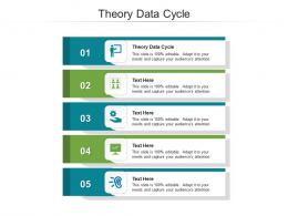 Theory Data Cycle Ppt Powerpoint Presentation Icon Structure Cpb