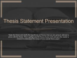 Thesis Statement Presentation