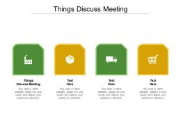 Things Discuss Meeting Ppt Powerpoint Presentation Professional Structure Cpb