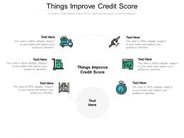Things Improve Credit Score Ppt Powerpoint Presentation Gallery Diagrams Cpb