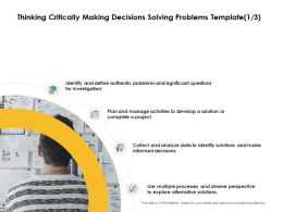 Thinking Critically Making Decisions Solving Problems Data Ppt Slides