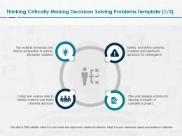 Thinking Critically Making Decisions Solving Problems Develop Ppt Slides