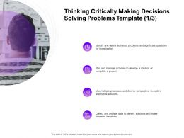 Thinking Critically Making Decisions Solving Problems Plan Ppt Powerpoint Presentation Inspiration