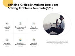 Thinking Critically Making Decisions Solving Problems Team Ppt Slides