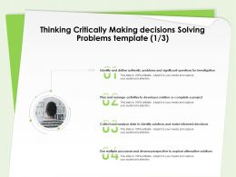 Thinking Critically Making Decisions Solving Problems Template Decisions Ppt Deck