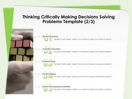 Thinking Critically Making Decisions Solving Problems Template Innovation Ppt Samples