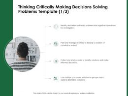 Thinking Critically Making Decisions Solving Problems Template Multiple Processes Ppt File Slides