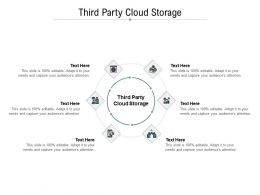 Third Party Cloud Storage Ppt Powerpoint Presentation Infographics Professional Cpb