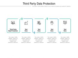 Third Party Data Protection Ppt Powerpoint Presentation File Guidelines Cpb