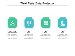 Third Party Data Protection Ppt Powerpoint Presentation Ideas Infographics Cpb
