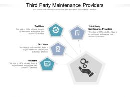 Third Party Maintenance Providers Ppt Powerpoint Presentation Icon Graphic Images Cpb