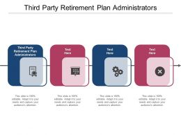 Third Party Retirement Plan Administrators Ppt Powerpoint Presentation Icon Maker Cpb