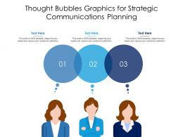 Thought Bubbles Graphics For Strategic Communications Planning Infographic Template