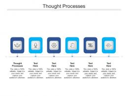 Thought Processes Ppt Powerpoint Presentation Outline Master Slide Cpb
