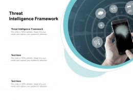 Threat Intelligence Framework Ppt Powerpoint Presentation Professional Aids Cpb