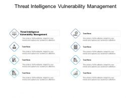 Threat Intelligence Vulnerability Management Ppt Powerpoint Presentation Ideas Grid Cpb