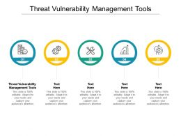 Threat Vulnerability Management Tools Ppt Powerpoint Presentation Outline Background Cpb