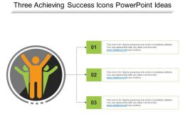 Three Achieving Success Icons Powerpoint Ideas