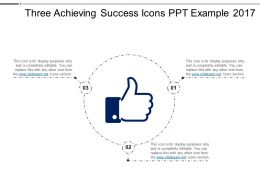 Three Achieving Success Icons Ppt Example 2017