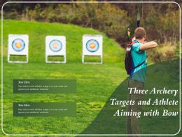 Three Archery Targets And Athlete Aiming With Bow
