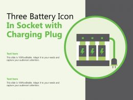Three Battery Icon In Socket With Charging Plug