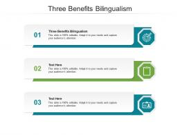 Three Benefits Bilingualism Ppt Powerpoint Presentation Styles Grid Cpb