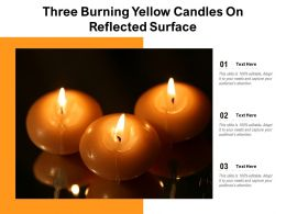 Three Burning Yellow Candles On Reflected Surface