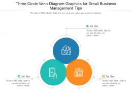 Three Circle Venn Diagram Graphics For Small Business Management Tips Infographic Template