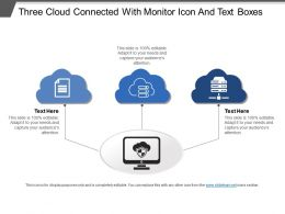 three_cloud_connected_with_monitor_icon_and_text_boxes_Slide01
