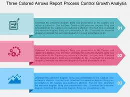 Three Colored Arrows Report Process Control Growth Analysis Flat Powerpoint Design