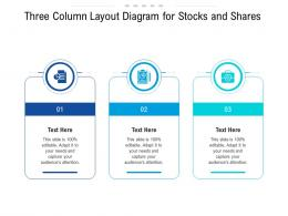 Three Column Layout Diagram For Stocks And Shares Infographic Template