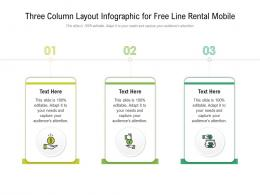 Three Column Layout For Free Line Rental Mobile Infographic Template