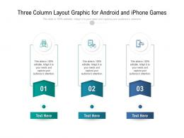 Three Column Layout Graphic For Android And Iphone Games Infographic Template