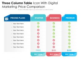 Three Column Table Icon With Digital Marketing Price Comparison