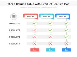 Three Column Table With Product Feature Icon