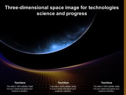 Three Dimensional Space Image For Technologies Science And Progress