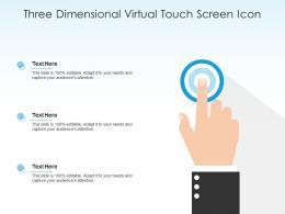 Three Dimensional Virtual Touch Screen Icon