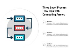 Three Level Process Flow Icon With Connecting Arrows