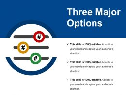 Three Major Options Ppt Diagrams